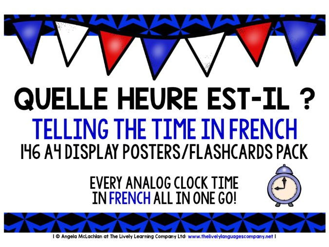 FRENCH  FOR CHILDREN - TELLING TIME 146 POSTERS PACK - ALL ANALOG CLOCK TIMES!