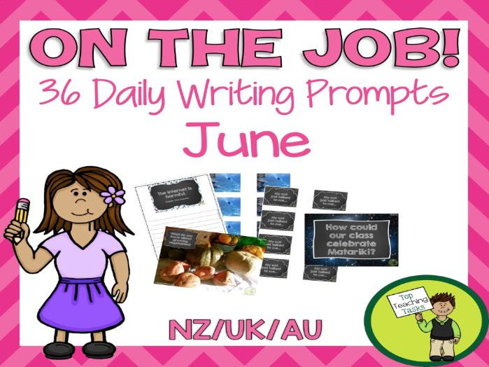 Daily Writing Prompts - PowerPoint, Journal and Worksheet - June NZ/AU/UK