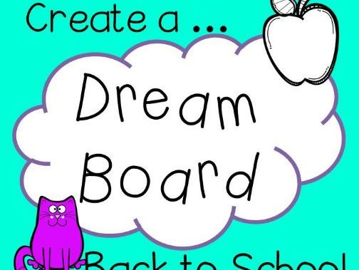 Back to school- Dream board/Vision board activity