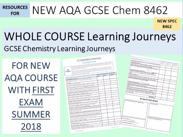 New AQA GCSE Chemistry - Learning Journeys (8462) NEW COURSE 2016 2017 2018