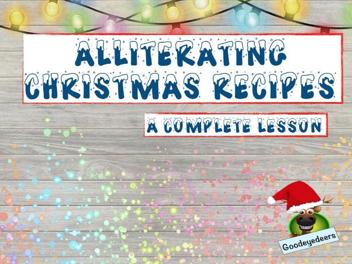 Christmas - Wonderfully Whacky Alliterating Christmas Recipes - PowerPoint Lesson
