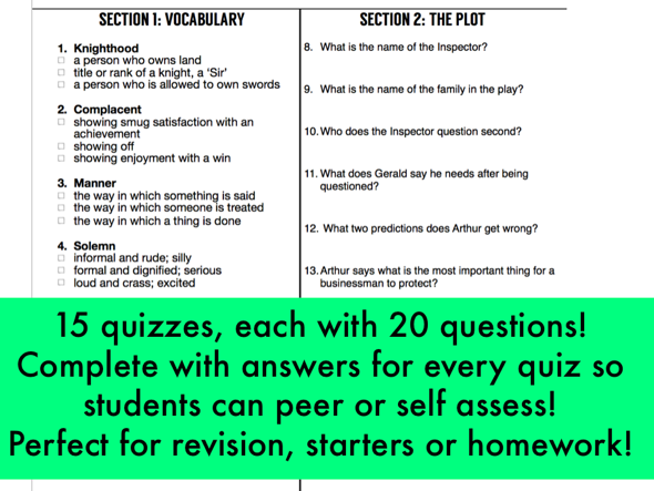 An Inspector Calls: 15 quizzes-20 questions each on quotes, context w/ answers AND vocabulary list.