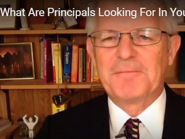 What Are Principals Looking For In You?
