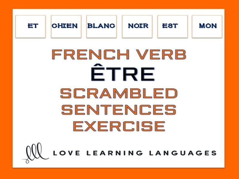 French scrambled sentences exercise - ÊTRE