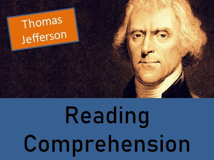 Thomas Jefferson - Year 5/6 Reading Comprehension Activity