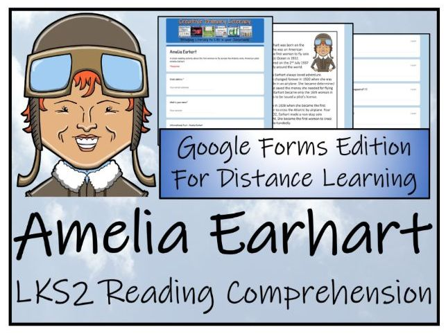 LKS2 Amelia Earhart Reading Comprehension & Distance Learning Activity