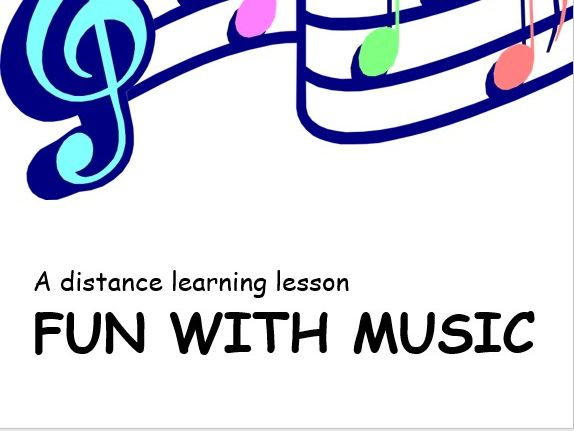 Fun with Music. Distance Learning