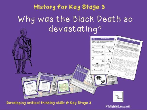 Medieval Realms: Lesson 9 'Why was the black Death so devastating?'