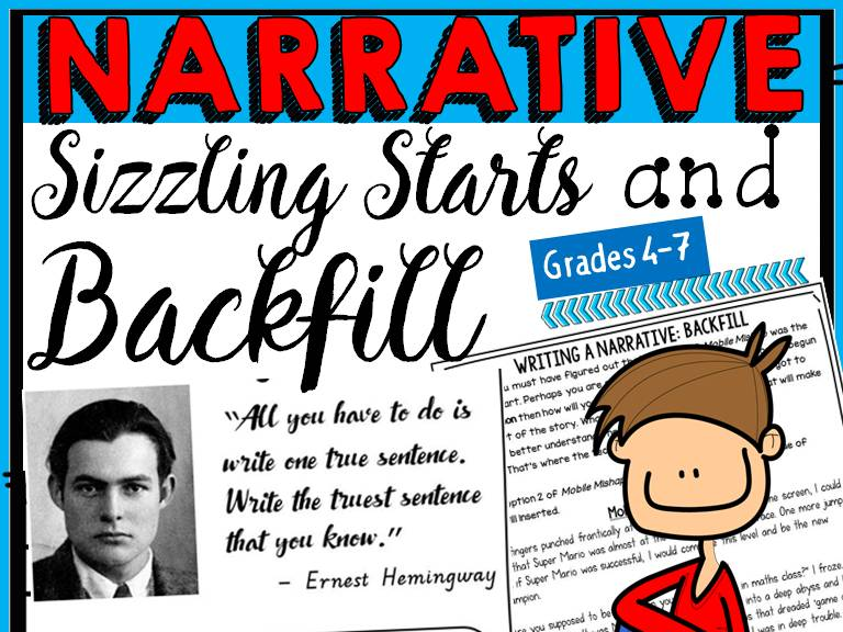NARRATIVE WRITING: SIZZLING STARTS AND BACKFILL