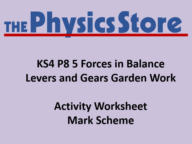 KS4 Physics P8 5 Levers and Gears Gearing Worksheet and Mark Scheme