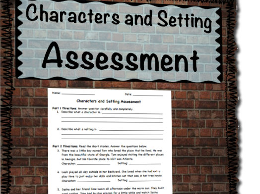 Characters and Setting Assessment