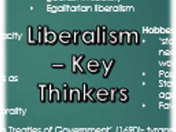 Liberalism Revision- Key Thinkers