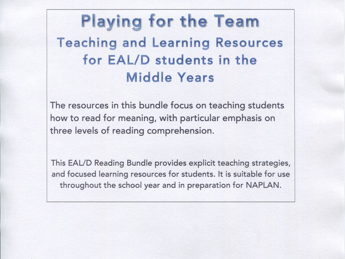 Playing for the Team.  A resource for EAL/D Middle Years students.