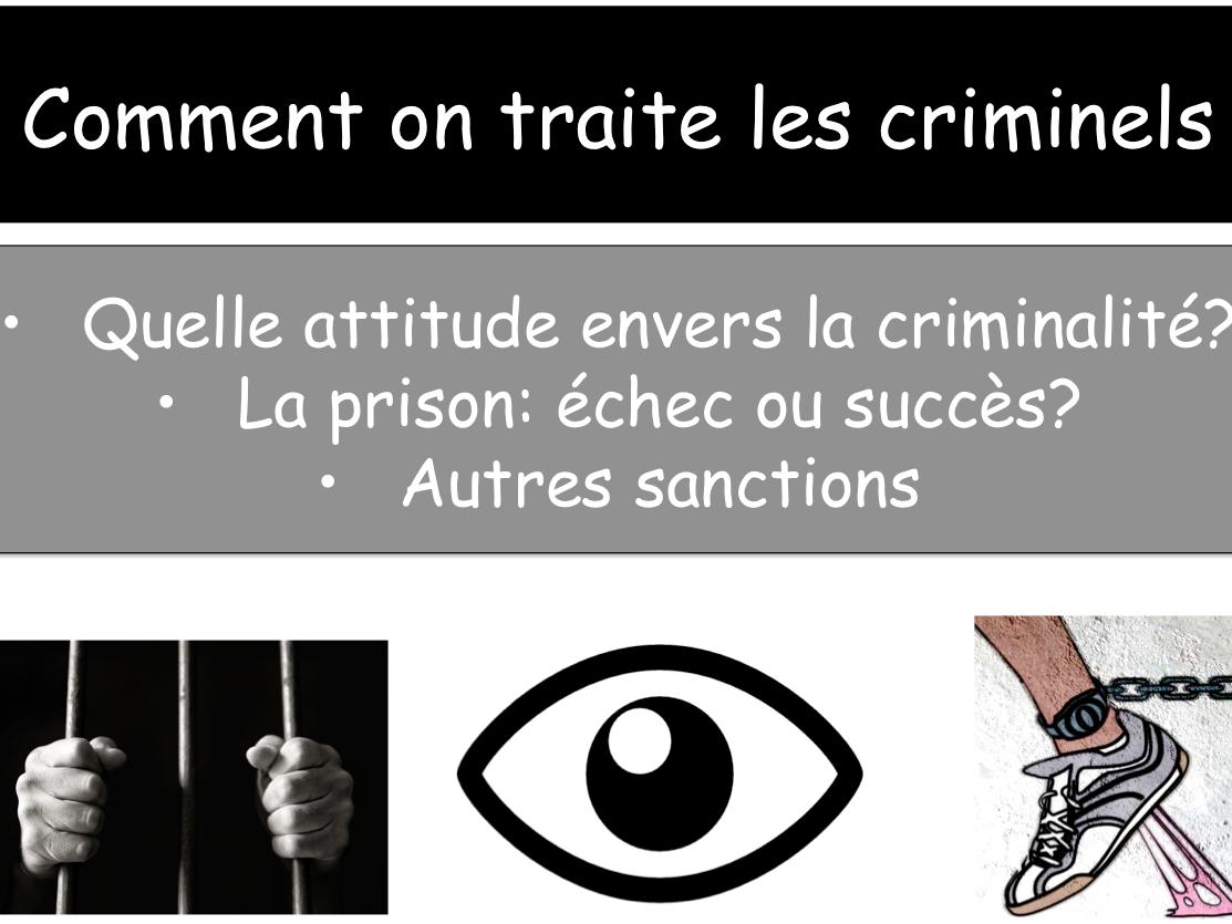 Comment on traite les criminels / Français / New / A level / French (2017)