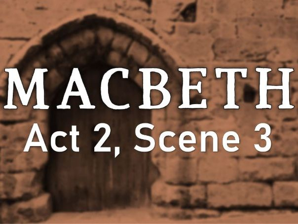 Line by Line: Macbeth (2.3)