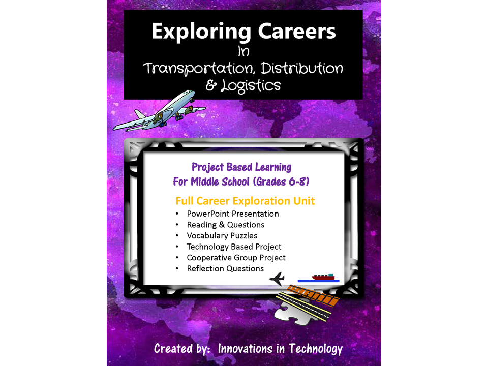 Exploring Careers:  Transportation, Distribution & Logistics