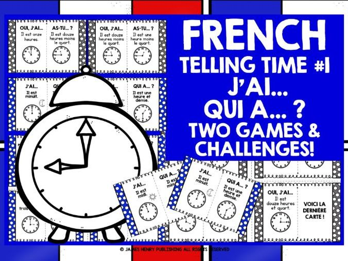 FRENCH TELLING TIME I HAVE WHO HAS #1