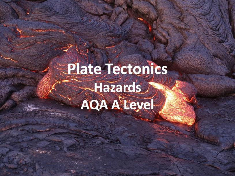 Plate Tectonics - AQA A Level Geography