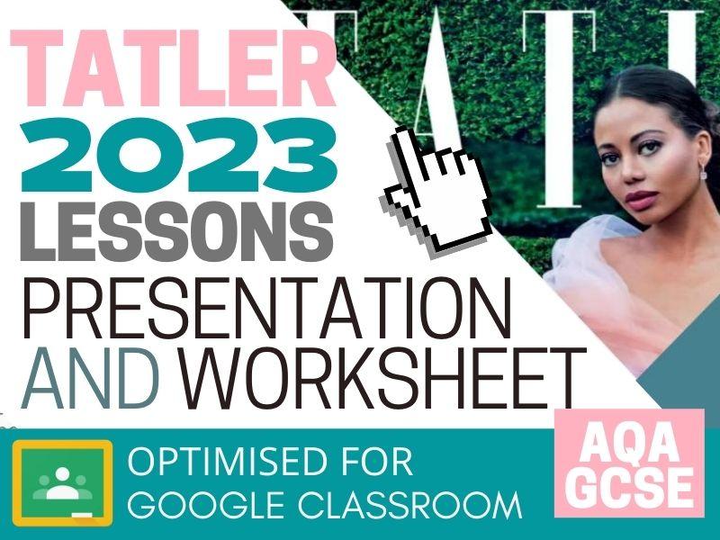 Tatler 2023 CSP Digital Lessons - Presentation and Worksheet - AQA GCSE Media Studies