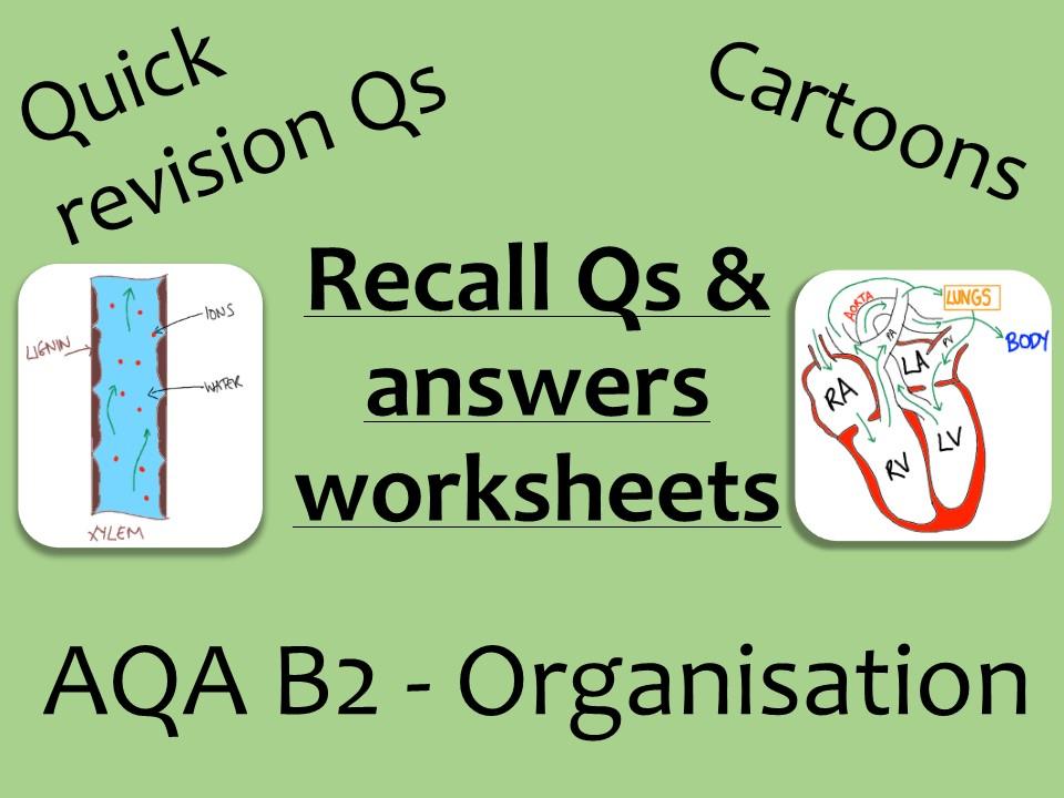 AQA Biology GCSE B2 - Organisation recall Qs
