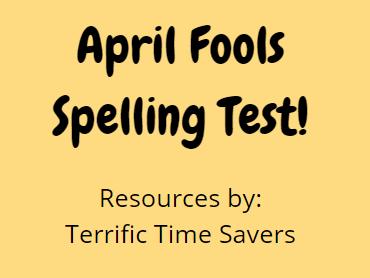 April Fool's Spelling Test