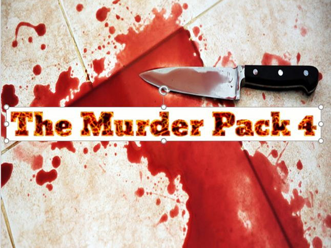 The Murder Resource Pack 4