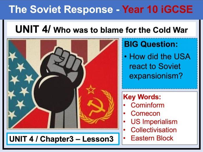 Cambridge  IGCSE History - Unit 4 - Chapter3 - Lesson3
