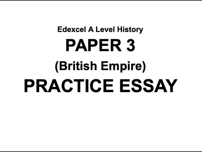Edexcel A Level History Empire Essay