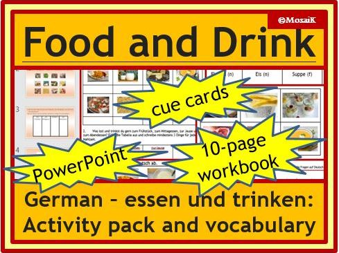 Food and Drink - German: 6-page wkbk, 9-slides PPP, 42 cue cards, vocab