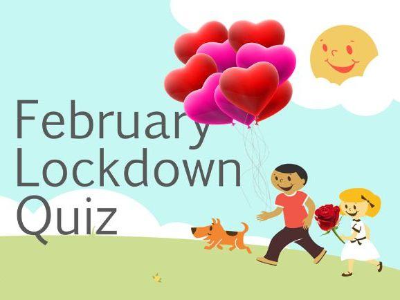 February Lockdown Quiz Valentines Valentine 2021
