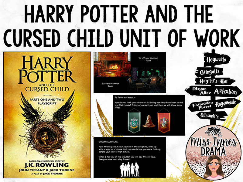 Harry Potter and the Cursed Child Drama Unit of Work