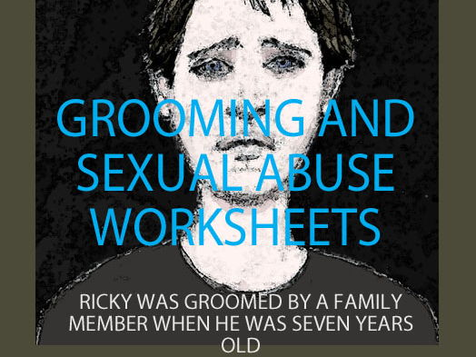 Grooming and Sexual Abuse Worksheets (Sex Education)