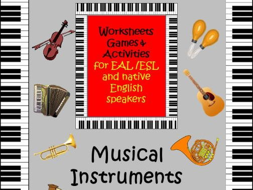 Musical Instruments for EAL /ESL/ ELL