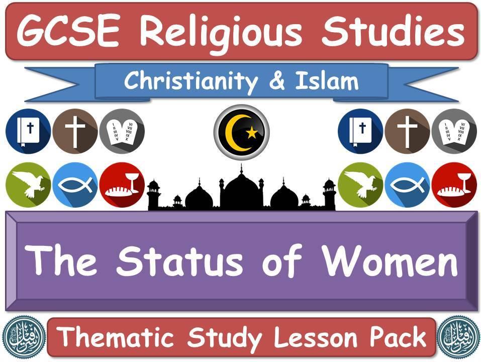 The Status of Women - Islam & Christianity (GCSE Lesson Pack) (Muslim / Islamic & Christian Views) [Religious Studies]