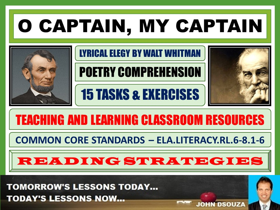 O CAPTAIN, MY CAPTAIN BY WALT WHITMAN - TASKS AND EXERCISES