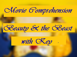 Movie Comprehension worksheet- Beauty and the Beast 2017  with Key