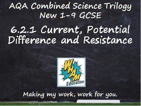 AQA Combined Science Trilogy: 6.2.1 Current, Potential Difference and Resistance