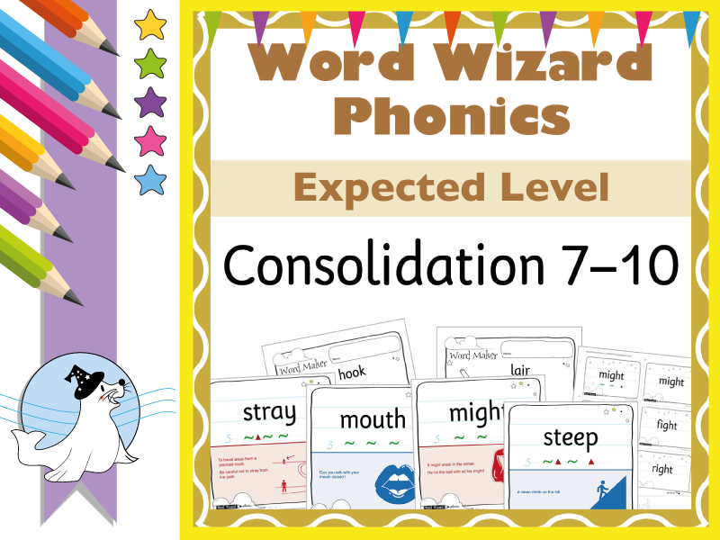 Word Wizard Phonics Extended Consolidation for New Readers Sets 7–10