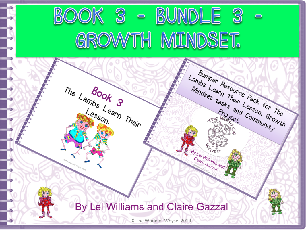 Book 3 - Bundle 3 - Growth Mindset – The Lambs Learn Their Lesson & Bumper Book 3 Resource Pack by The World Of Whyse.