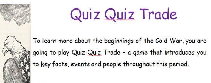 Quiz Quiz Trade - Beginning of the Cold War - GCSE Level
