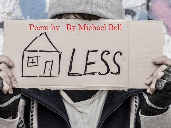 Poem Comprehension:  Poem -Homeless By Michael Bell