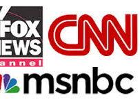 FOX - CNN - MSNBC