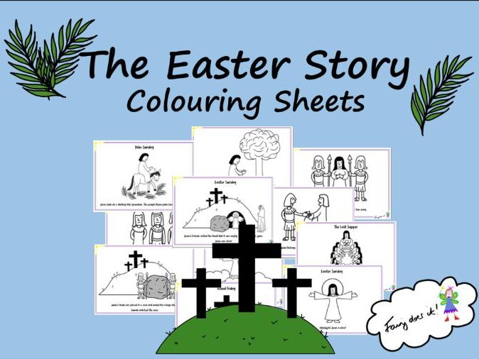 Easter Story Colouring Sheets