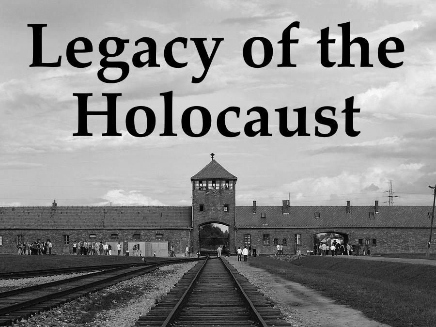 Legacy of the Holocaust