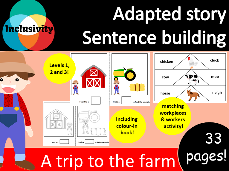 Adapted story sentence building Farm; Levels 1, 2 and 3 including colour-in book & matching activity
