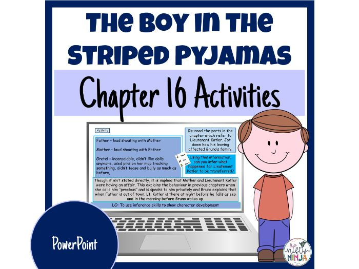 The Boy in the Striped Pyjamas     Chapter 16 Activities