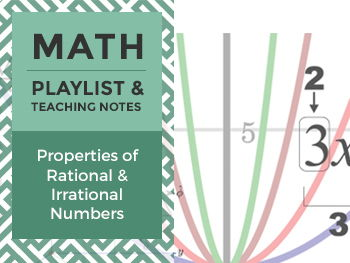Using Properties of Rational and Irrational Numbers