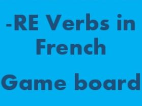 RE Verbs in French Verbes RE Game board for Smartboard