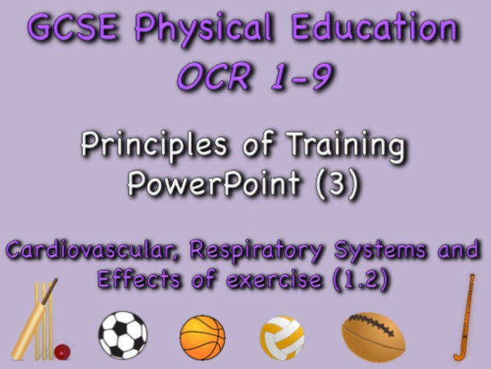 GCSE OCR PE (1.2) Physical Training   - Principles of Training