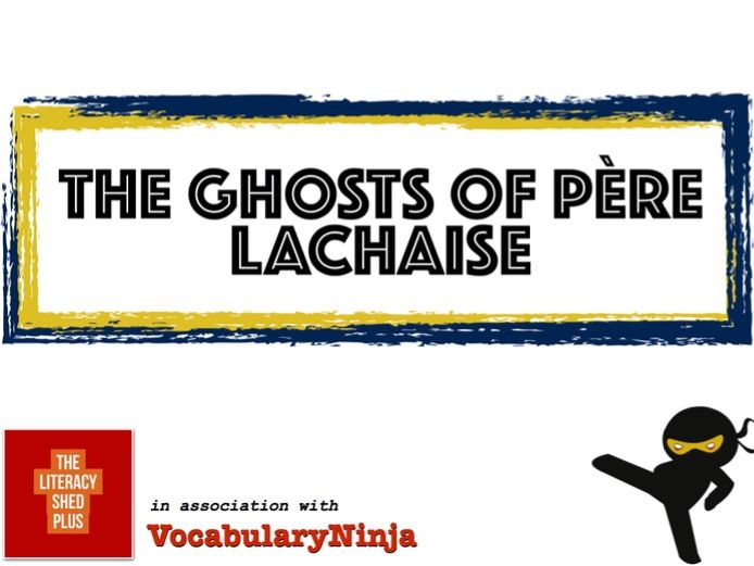 The Ghosts of Pere Llachaise Vocabulary Pack